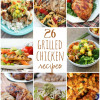 26 Grilled Chicken Recipes