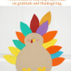 Thanksgiving Idea- Grateful Turkey