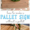 How To Make a Pallet Sign with No Pallet