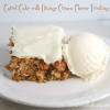 Carrot Pineapple Cake with Orange Cream Cheese Frosting