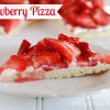 Strawberry Cheesecake Fruit Pizza