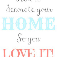 How To Decorate Your Home So That You Love It