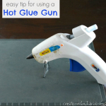Simple Trick for Using a Hot Glue Gun