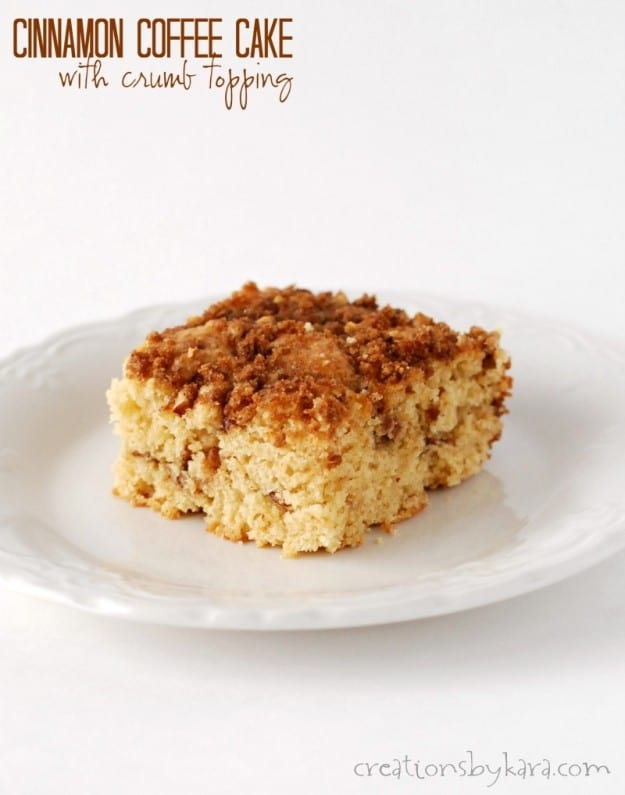 Cinnamon Coffee Cake with Crumb Topping- a favorite since childhood!