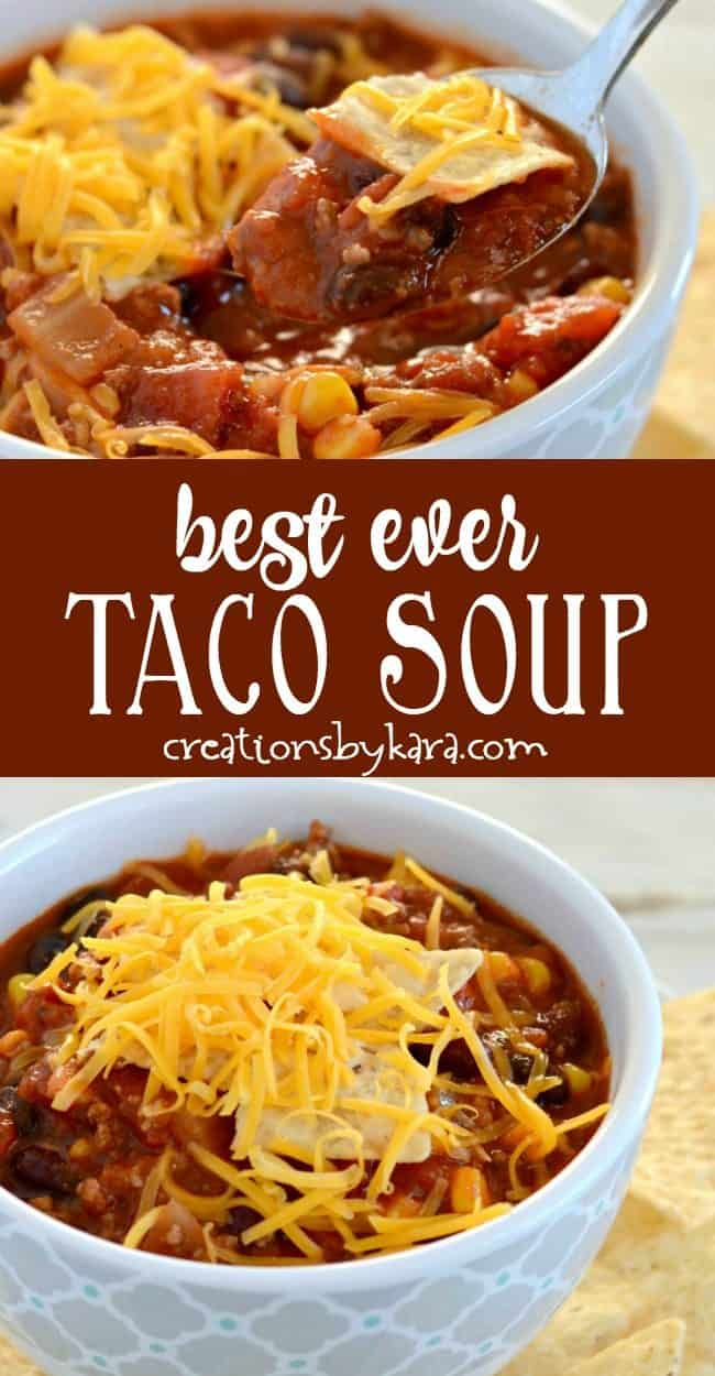 best ever taco soup recipe collage