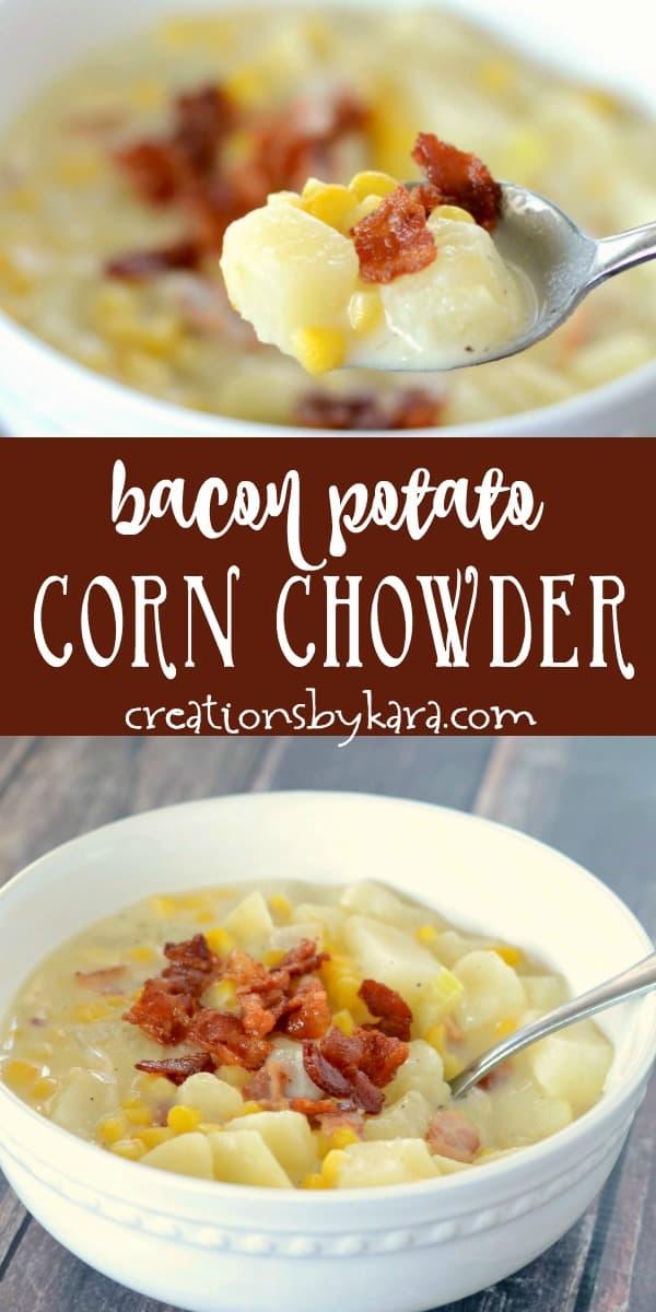 bacon corn chowder recipe collage