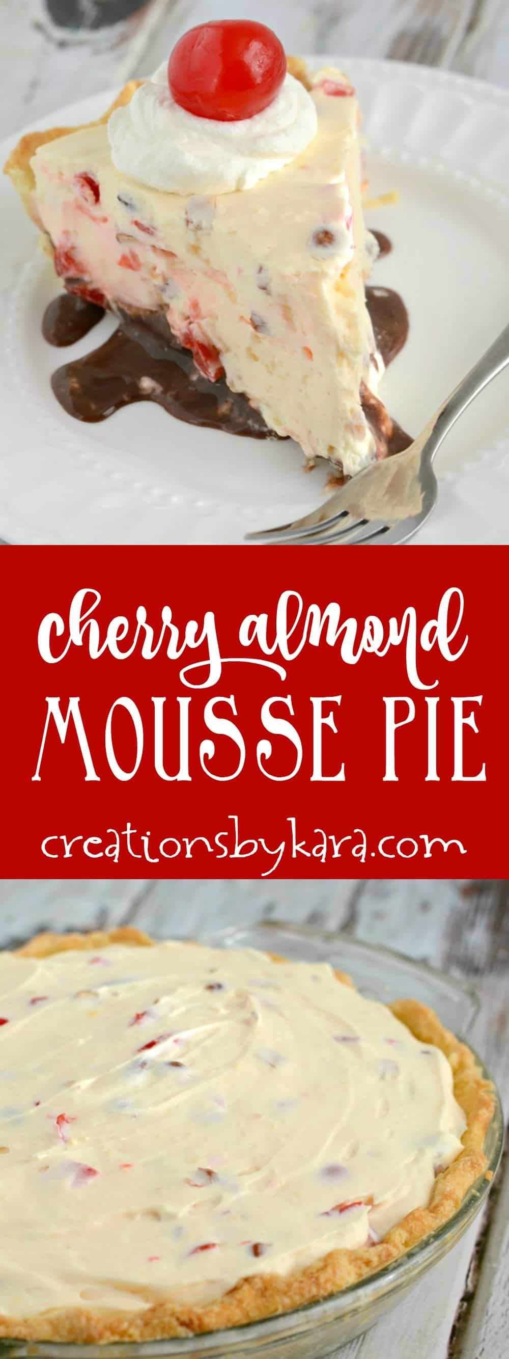 A layer of fudge, almonds, cherries, and cream cheese make this cherry almond mousse pie spectacular! It's no-bake, and so yummy.