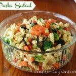 Family favorite Pasta Salad- a hit at potlucks!