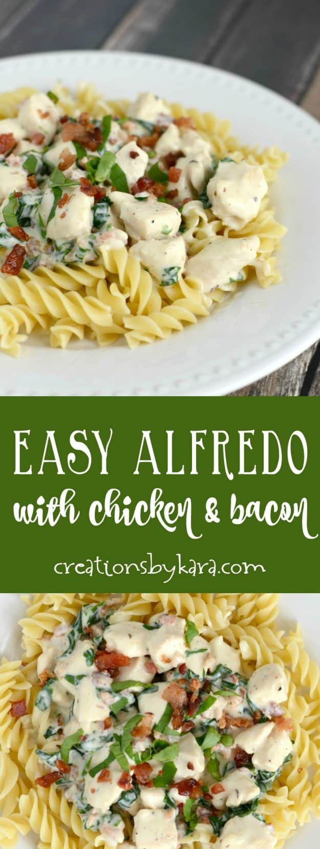 Easy Chicken Alfredo with Bacon and Spinach recipe collage