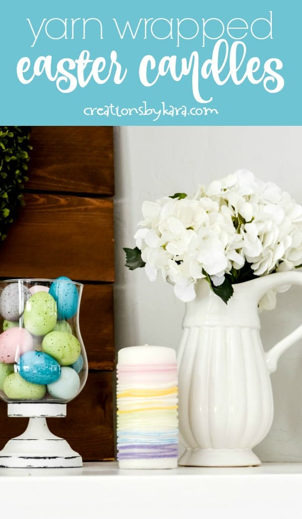 yarn wrapped candles on Easter mantel