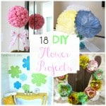 18 DIY Flower Projects to Decorate Your Home for Spring