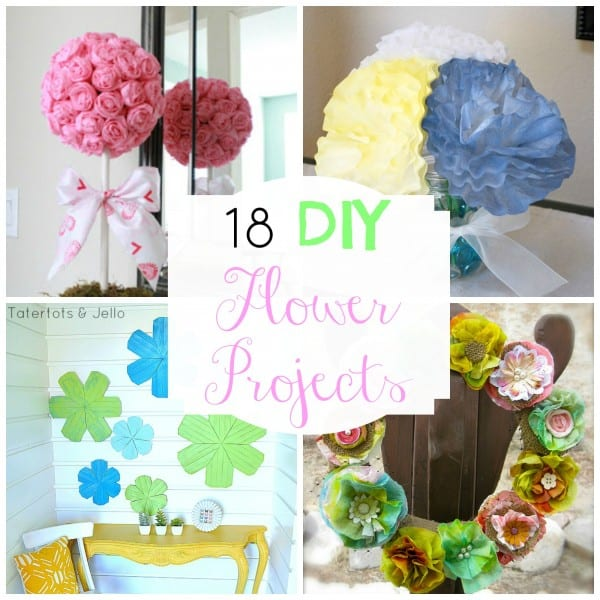 Diy Flower Projects To Decorate Your Home For Spring