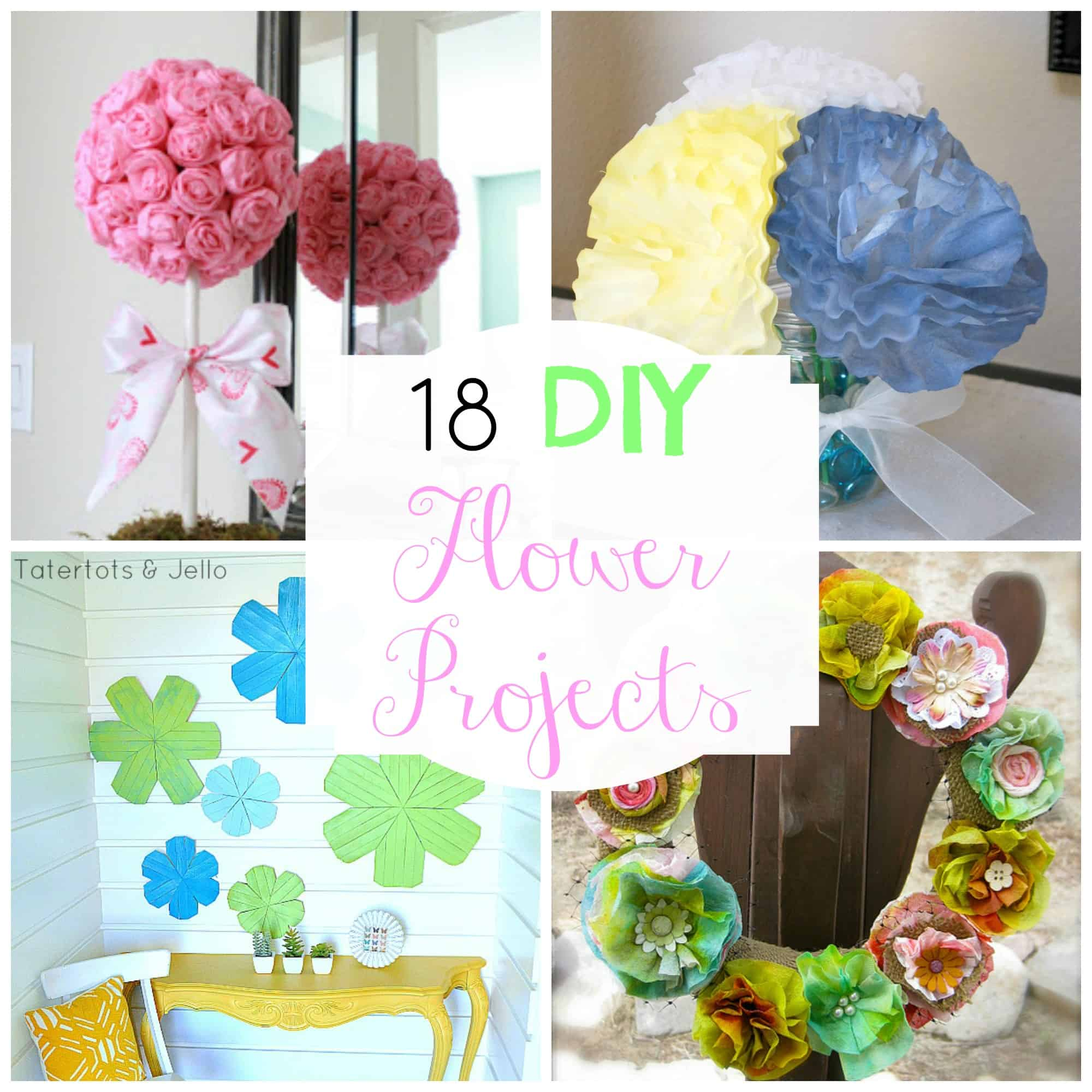 18 Spring Decor Ideas: DIY Flower Projects To Decorate Your Home For Spring