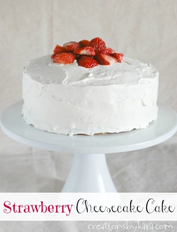 Strawberry Cheesecake Cake - this layer cake is perfect for strawberry and cheesecake fans. The frosting is simply fantastic!