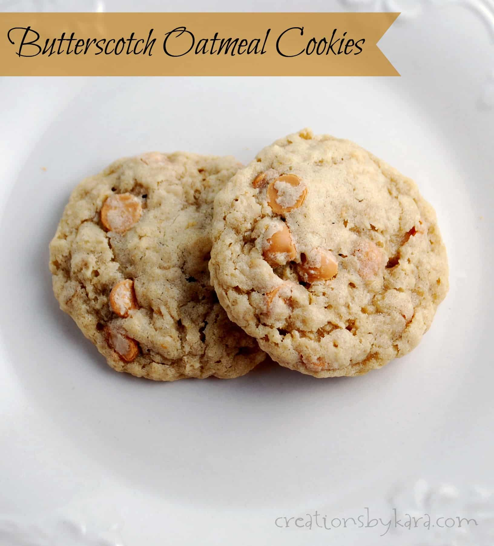 Oatmeal Scotchies {Butterscotch Oatmeal Cookies}