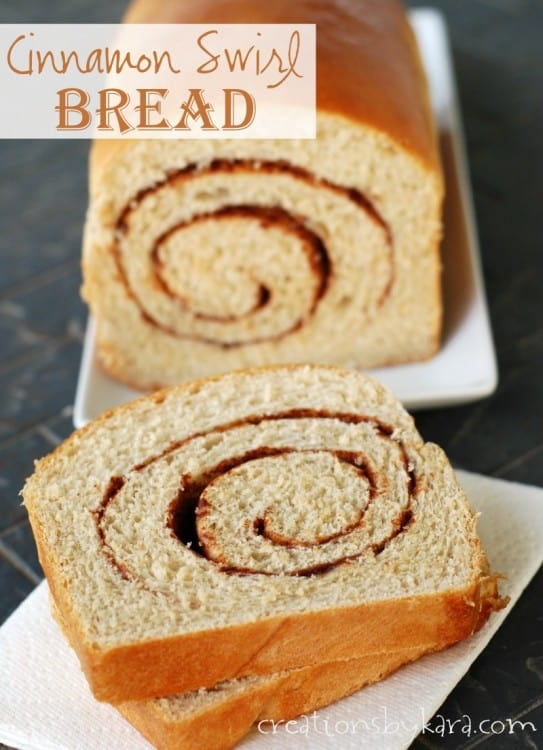 Cinnamon Swirl Bread - Creations by Kara