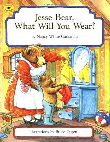 jesse bear, what will you wear book