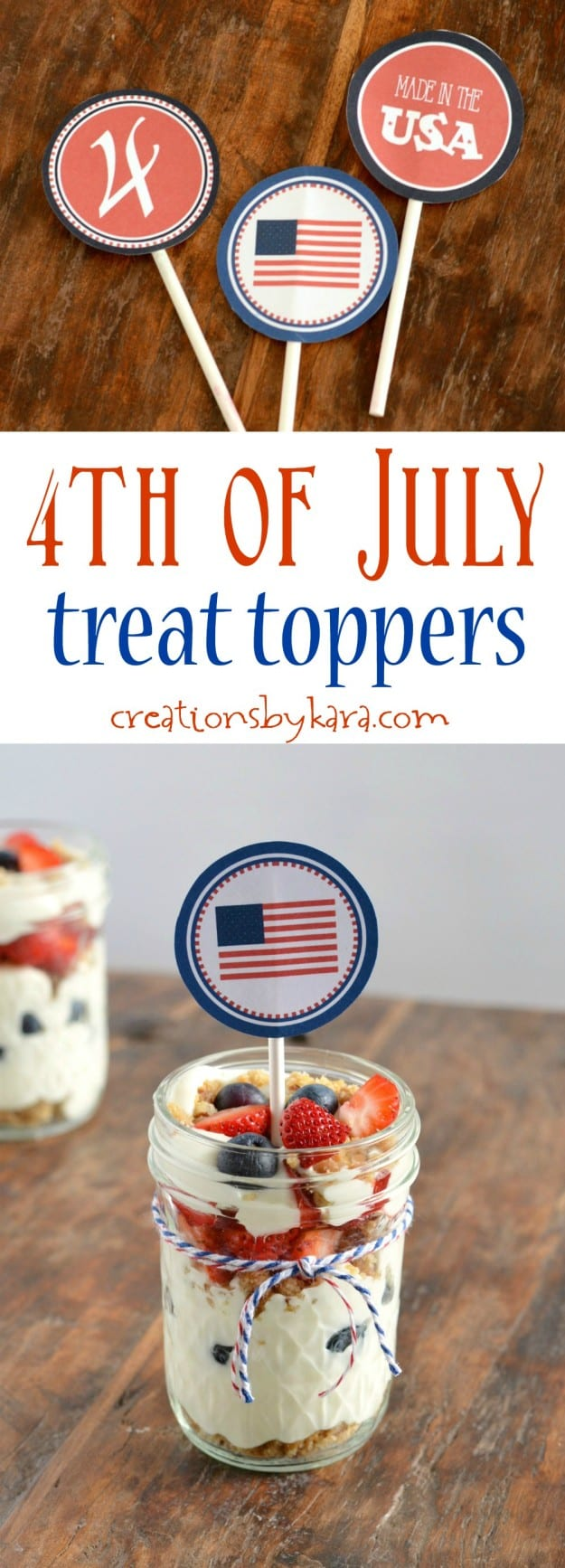 Free printable 4th of July Treat Toppers - add them to cupcakes, mini trifles, or any 4th of July food!