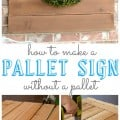 How to make a pallet sign when you have no pallet.