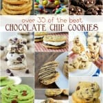 35+ Over the Top Chocolate Chip Cookie Recipes