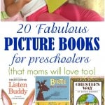20 Fabulous Picture Books for Preschoolers