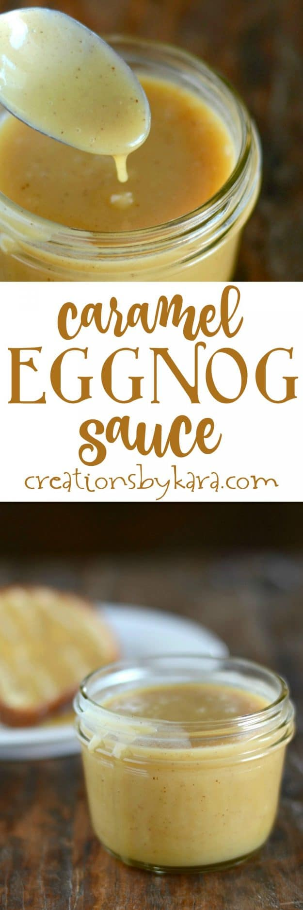 Caramel Eggnog Sauce- this rich and creamy sauce delicious over ice cream, or drizzled over pound cake!