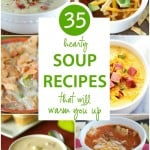 35 hearty soup recipes that will warm you up