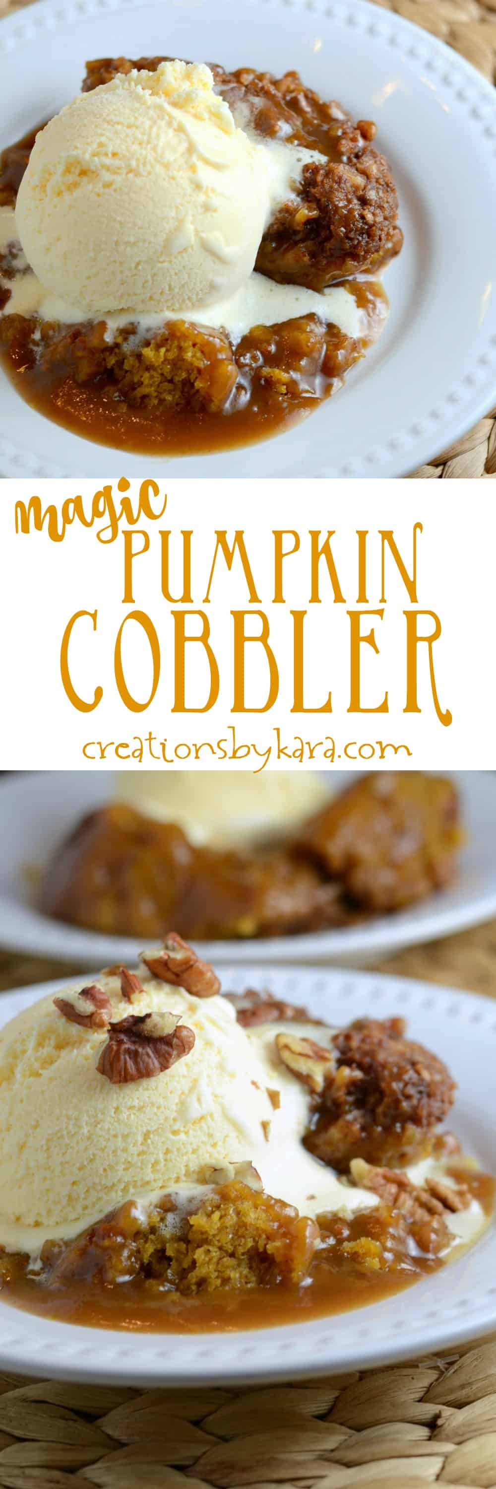 Recipe for incredible Pumpkin Cobbler that makes its own caramel cinnamon sauce as it bakes. A perfect fall dessert for pumpkin lovers! #pumpkincobbler #pumpkindessert #pumpkinrecipe