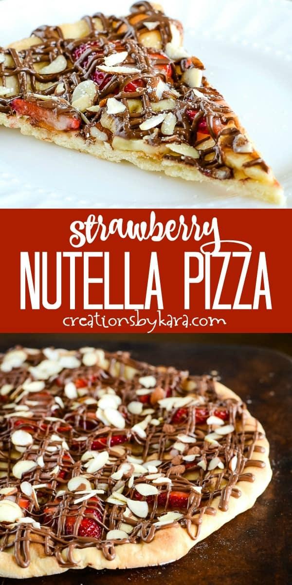 strawberry nutella pizza recipe collage