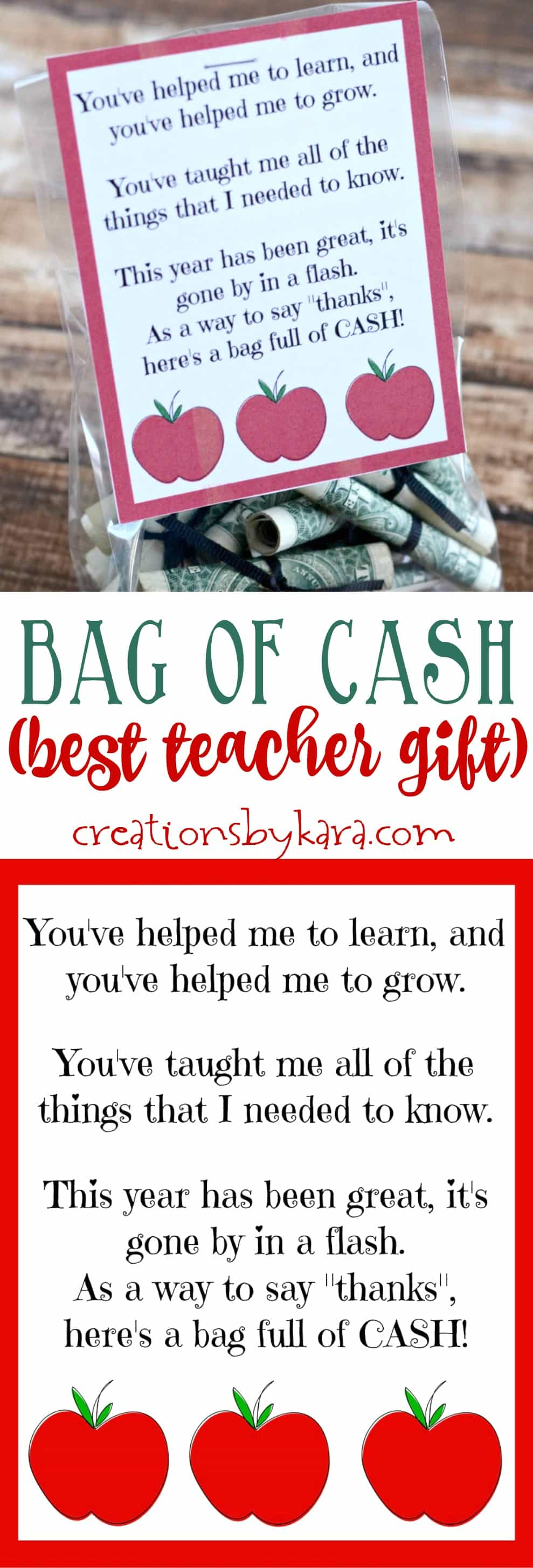 Best teacher gift - a bag of cash with printable note card. Any teacher would love this gift. Perfect for teacher appreciation or end of year gifts.