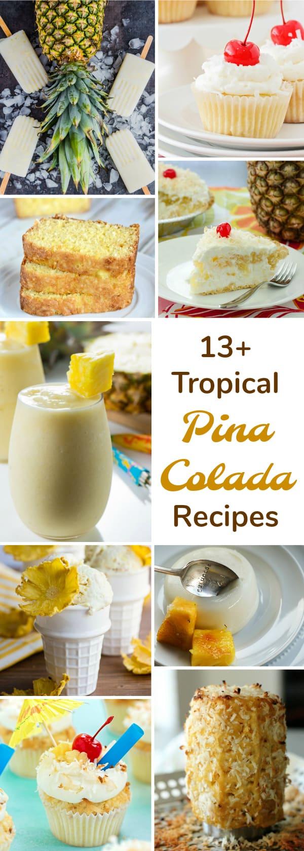 13 Tropical Pina Colada Recipes