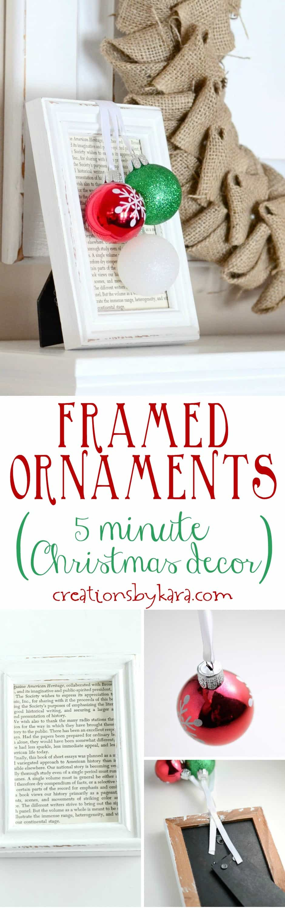 Framed ornaments make quick and easy Christmas decor. They take only minutes to make, and can match any color scheme. A perfect DIY Christmas project!