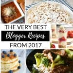 16 Food Blogger's Top Recipes from 2017