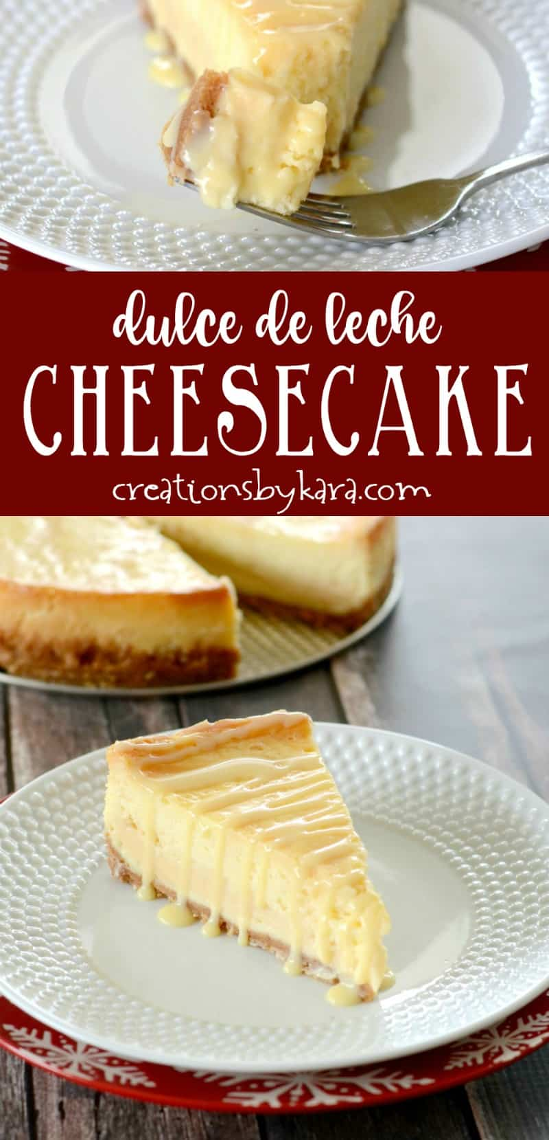 Dulce de Leche Cheesecake . . . sweet and creamy, this decadent cheesecake recipe is perfect for caramel lovers! #cheesecake #dulcedeleche