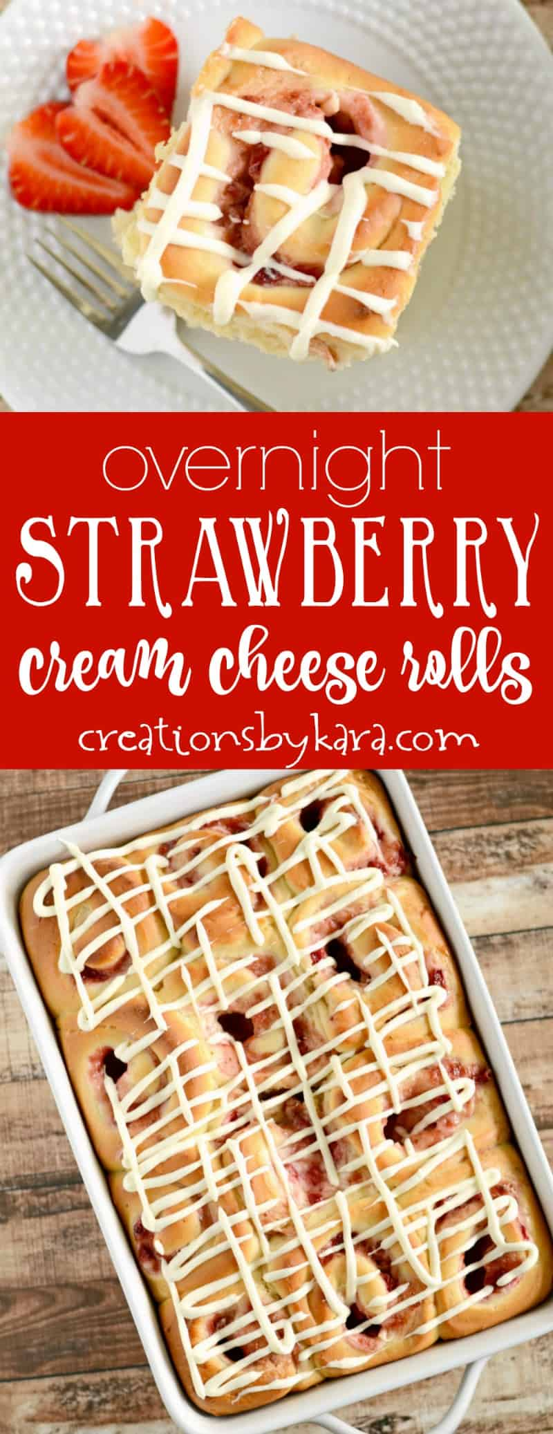 Overnight Strawberry Cream Cheese Rolls - loaded with strawberries and cream cheese filling, these rolls are incredible! #creamcheese #sweetrolls #strawberries