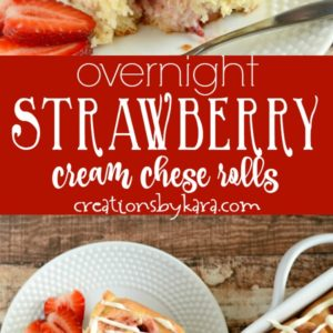 cream cheese strawberry rolls recipe collage