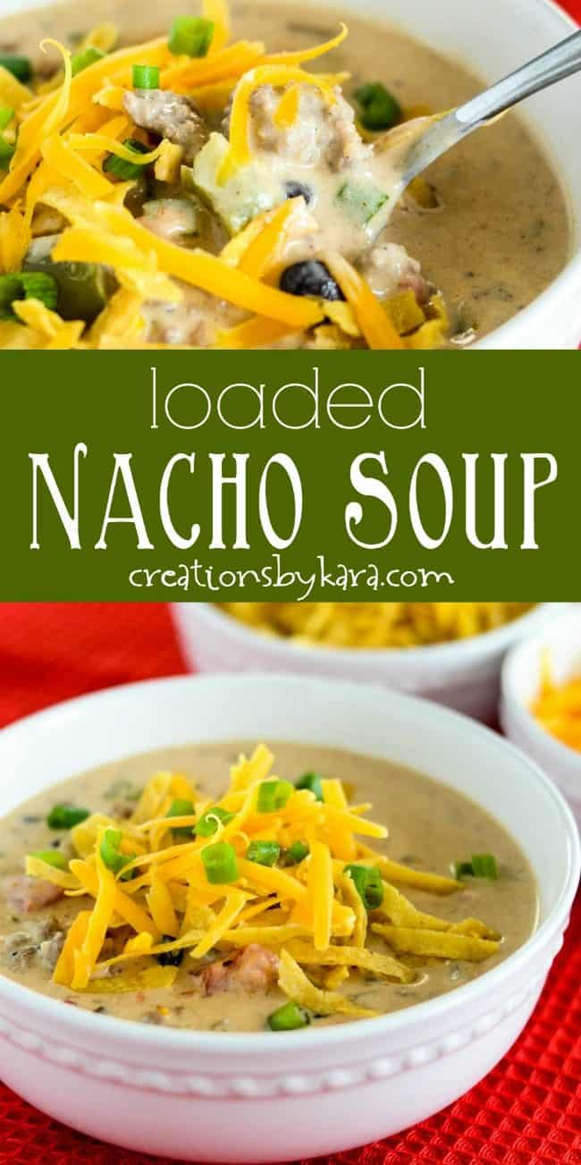 loaded nacho soup recipe collage
