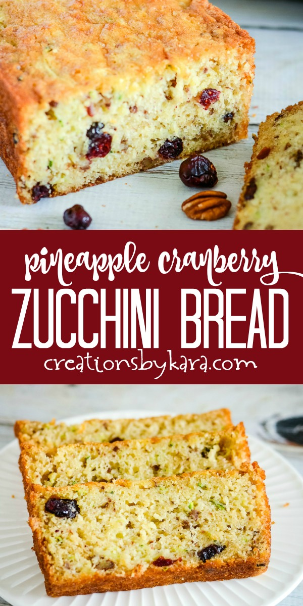 cranberry pineapple zucchini bread recipe collage