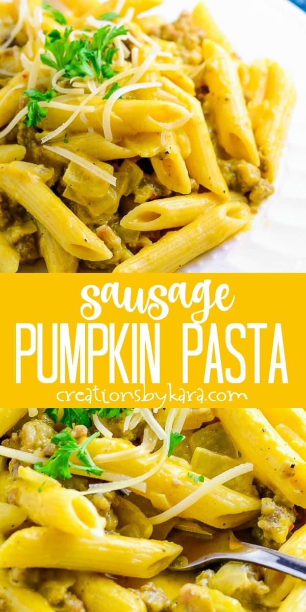 creamy pumpkin pasta with sausage recipe collage