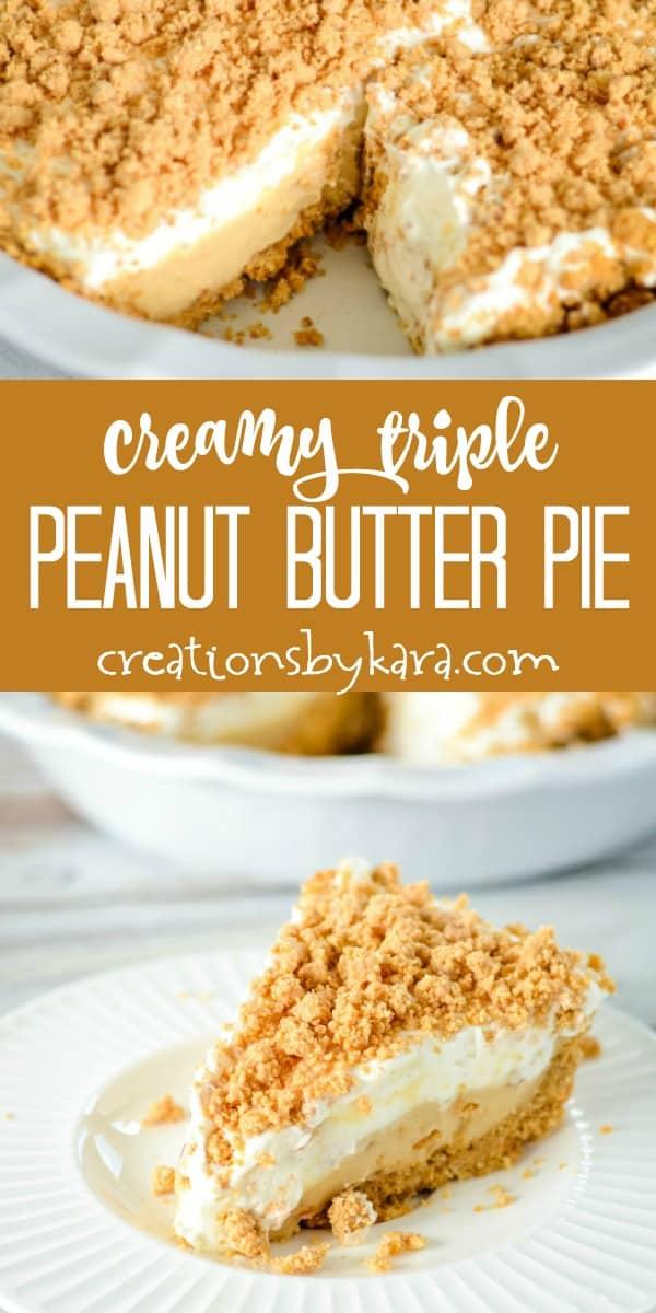 creamy triple peanut butter pie recipe collage