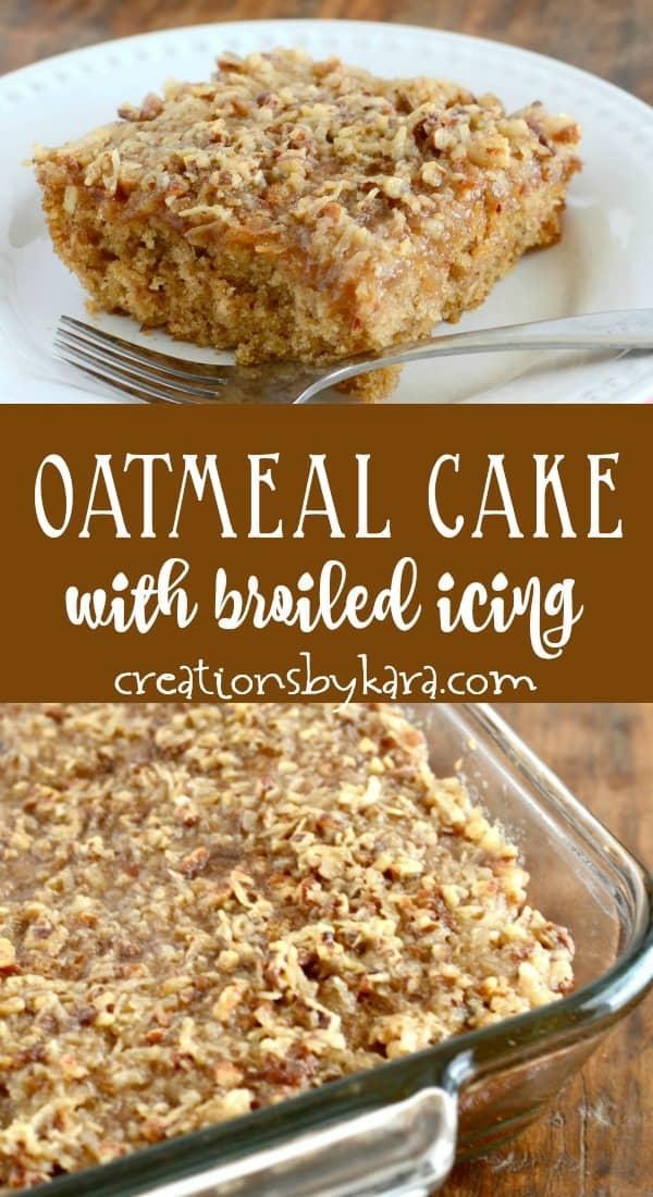 old fashioned oatmeal cake recipe collage