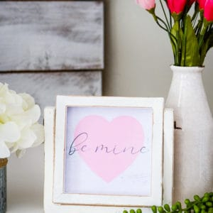 be mine valentine's day sign in a 5 inch frame